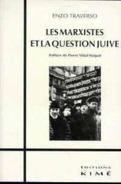 Marxistes Et La Question Juive (Les) - Couverture - Format classique