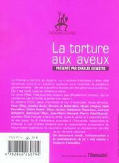 La torture aux aveux ; guerre d'Algérie : l'appel à la reconnaissance du crime d'Etat - 4ème de couverture - Format classique