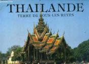 Thailande Terre De Tous Les Reves - Couverture - Format classique