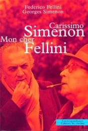 Carissimo simenon mon cher fellini - Couverture - Format classique