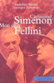 Carissimo Simenon Mon Cher Fellini - Intérieur - Format classique