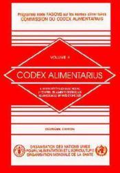 Codex alimentarius t.4 ; aliments dietetiques ou de regime y compris les aliments destines aux nourrissons et enfants - Couverture - Format classique