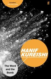 Vente livre :  The Word and the Bomb  - Hanif Kureishi