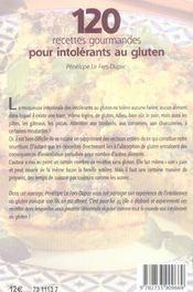 120 recettes gourmandes pour intolerants au gluten - 4ème de couverture - Format classique