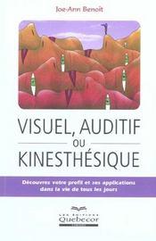 Visuel, auditif ou kinesthetique - Intérieur - Format classique