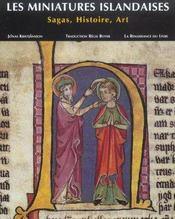 Les Miniatures Islandaises ; Sagas, Histoire, Art - Intérieur - Format classique