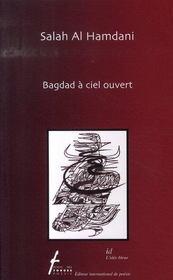 Bagdad à ciel ouvert - Intérieur - Format classique