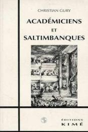 Academiciens Et Saltimbanques - Couverture - Format classique