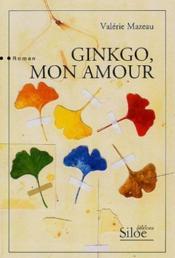 Ginkgo mon amour - Couverture - Format classique