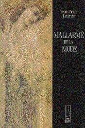 Mallarme Et La Mode - Couverture - Format classique