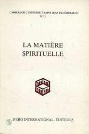 La Matiere Spirituelle N 13 - Couverture - Format classique