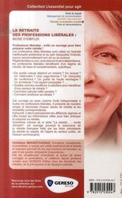 La retraite des professions libérales : mode d'emploi - 4ème de couverture - Format classique