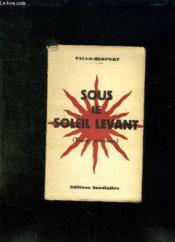 Sous Le Soleil Levant. - Couverture - Format classique