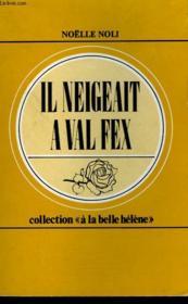 Il Neigeait A Val Fex.Collection : A La Belle Helene N° 56 - Couverture - Format classique