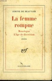 La Femme Rompue. Monologue, L'Age De Discretion. - Couverture - Format classique