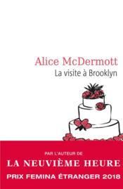 Vente  La visite à Brooklyn  - Alice Mcdermott