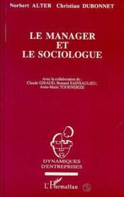 Le Manager Et Le Sociologue - Couverture - Format classique