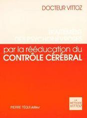 Traitement Des Psychonevroses Par La Reeducation Du Controle Cerebral - Intérieur - Format classique