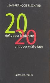 Vingt defis pour la planete, vingt ans pour y faire face - Intérieur - Format classique