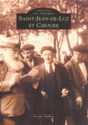 Saint-Jean-de-Luz et Ciboure - Couverture - Format classique