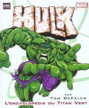 Hulk. L'Encyclopedie Du Geant Vert - Intérieur - Format classique