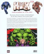 Hulk. L'Encyclopedie Du Geant Vert - 4ème de couverture - Format classique