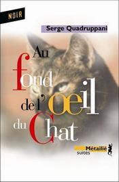 Au fond de l'oeil du chat - Intérieur - Format classique