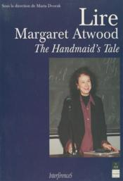 Lire Margaret Atwood ; the handmaid's tale - Couverture - Format classique