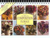 L'art de la composition florale - Intérieur - Format classique
