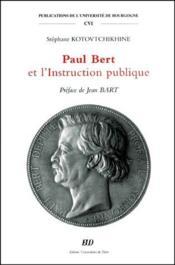 Paul Bert et l'instruction publique - Couverture - Format classique