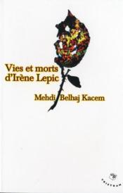 Vies et morts d'irène lepic - Couverture - Format classique