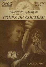 Coups De Couteau. Collection : Une Heure D'Oubli. - Couverture - Format classique