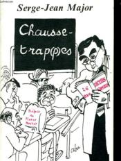 Vente  Chausse-trappes  - Serge-Jean Major