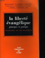 La Liberte Evangelique - Principes Et Pratique - Couverture - Format classique
