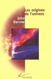 Vente livre :  Les Origines De L'Univers  - Barrow-J