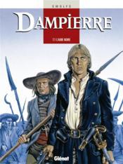 Dampierre t.1 ; l'aube noire - Couverture - Format classique
