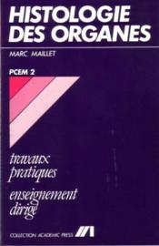 Histologie Des Organes Tp Pcem - Couverture - Format classique