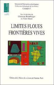 Limites floues, frontières vives - Couverture - Format classique