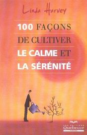 100 Facons De Cultiver Le Calme Et La Serenite - Intérieur - Format classique
