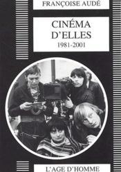 Cinéma d'elles ; 1981-2001 - Couverture - Format classique
