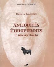 Antiquités éthiopiennes d'Axoum à Haoulti - Couverture - Format classique