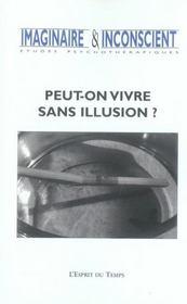 Revue Imaginaire Et Inconscient N.17 ; Peut-On Vivre Sans Illusion ? - Intérieur - Format classique