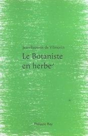 Le Botaniste En Herbe - Intérieur - Format classique