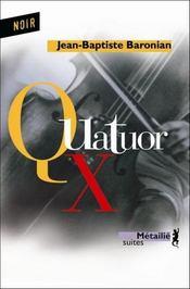 Quatuor x - Intérieur - Format classique
