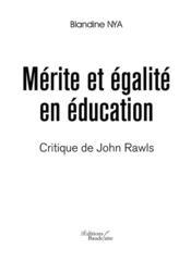 Mérite et égalité en éducation ; critique de john rawls - Couverture - Format classique