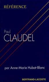 Paul claudel-collection reference - Couverture - Format classique