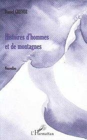 Histoires D'Hommes Et De Montagnes - Intérieur - Format classique