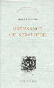 Obeissance Ou Servitude - Couverture - Format classique