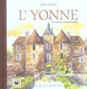 L'Yonne ; les trésors du patrimoine - Intérieur - Format classique