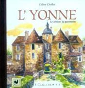L'Yonne ; les trésors du patrimoine - Couverture - Format classique